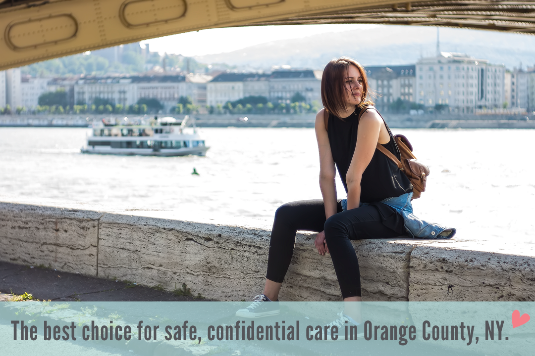The best choice for safe, confidential care in Orange County, NY.